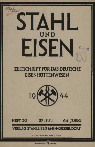 Stahl und Eisen, Jg. 64, Heft 30