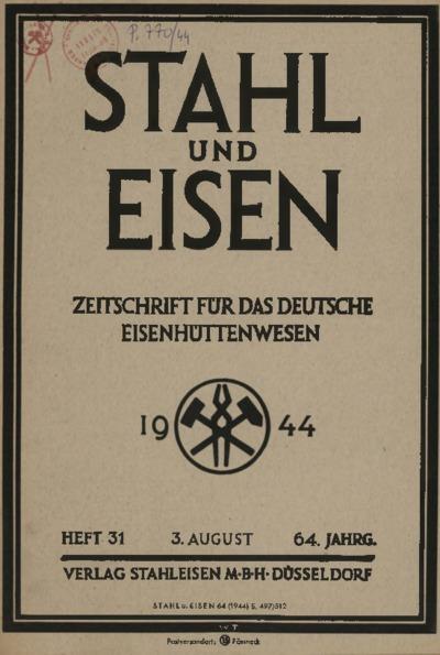 Stahl und Eisen, Jg. 64, Heft 31