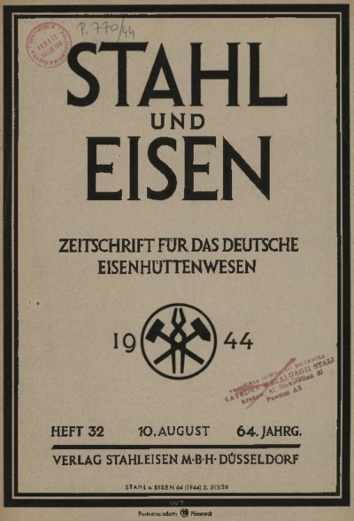 Stahl und Eisen, Jg. 64, Heft 32