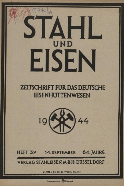 Stahl und Eisen, Jg. 64, Heft 37