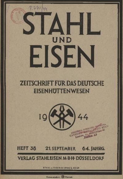 Stahl und Eisen, Jg. 64, Heft 38