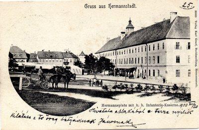 Gruss aus Hermannstadt. Hermannsplatz mit k. k. Infanterie-Kaserne