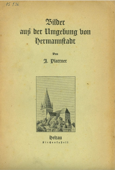Bilder aus der Umgebung von Hermannstadt
