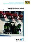 Nahversorgung in Bayern :Bedeutung - aktuelle Situationen - Alternativen ; Gutachten
