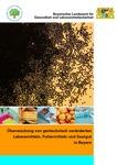Überwachung von gentechnisch veränderten Lebensmitteln, Futtermitteln und Saatgut in Bayern