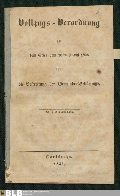 Vollzugs-Verordnung zu dem Gesetz vom 28sten August 1835 über die Bestreitung der Gemeinde- Bedürfnisse