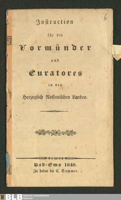Instruction für die Vormünder und Curatores in den Herzoglich Nassauischen Landen