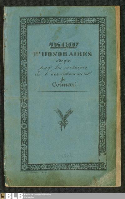 Tarif d'honoraires : adopté par les notaires de l'arrondissement de Colmar ; Délibération du 15 Mai 1832