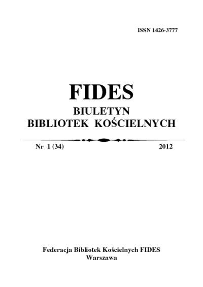 Fides : biuletyn bibliotek kościelnych. 2012, nr 1 (34)