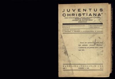 Iuventus Christiana : organ Stowarzyszenia Młodzieży Akademickiej Iuventus Christiana. R. 5 (1933), nr 6