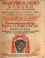 Martirologio (Martyrologium) romano corretto e publicato per ordine ... di Papa Gregorio XIII. tradotto in Italiano