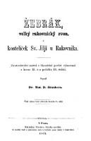 Zebrak velky rakovnicky zvon a kostelicek sv. Jilji u Rakovnika. Rymovana povest' (Zebrak, die grosse Glocke in Rakowitz und das Kirchlein des heil. Aegidius daselbst.) boh.