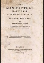 Sulle manifatture nazionali e tariffe daziarie discorso popolare di Melchiorre Gioja autore del nuovo prospetto delle scienze economiche