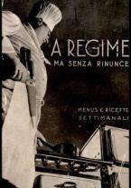 A regime... ma senza rinunce! : menus e ricette settimanali per conservare la linea, per curare anemia, diabete, enterite ... / Ines e Mimy Bergamo
