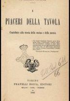 I piaceri della tavola : contributo alla storia della cucina e della mensa / Alberto Cougnet