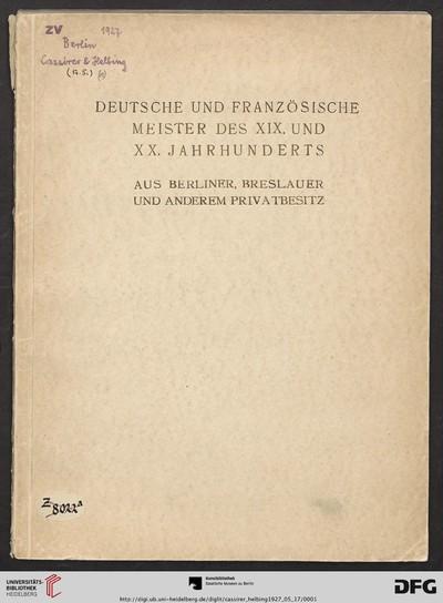 Deutsche und französische Meister des XIX. und XX. Jahrhunderts: aus Berliner, Breslauer und anderem Privatbesitz ; Versteigerung: 17. Mai 1927