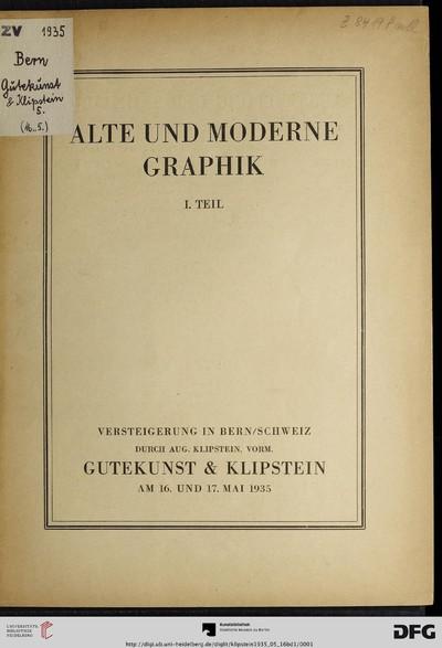Alte und moderne Graphik: Alte Meister: Altdorfer, Baldung ..., XVIII. Jahrhundert: Bartolozzi ..., Handzeichnungen alter Meister, modene Meister: Corinth, Corot ...: 16. und 17. Mai 1935 - 1935