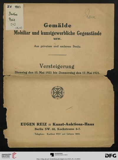 Gemälde, Mobiliar und kunstgewerbliche Gegenstände usw. aus privatem und anderem Besitz: Versteigerung 15. Mai 1923 bis 17. Mai 1923