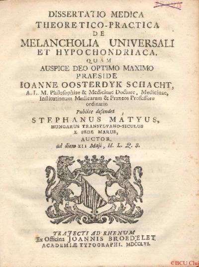 Dissertatio medica theoretica-practica de melancholia universli et hypochondriaca