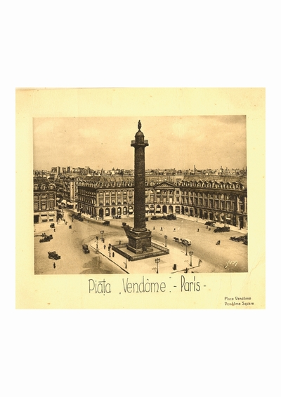 Reproducere foto, Place Vendome, Paris; i-a apartinut lui Dumitru Dan