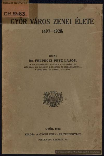 Győr város zenei élete, 1497-1926