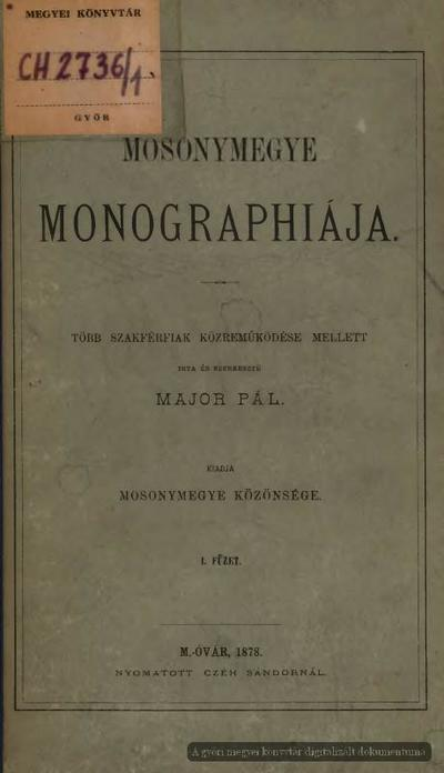 Mosonymegye monographiája 1-2.