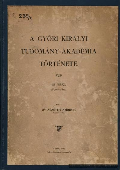 A Győri Tudomány-Akadémia története