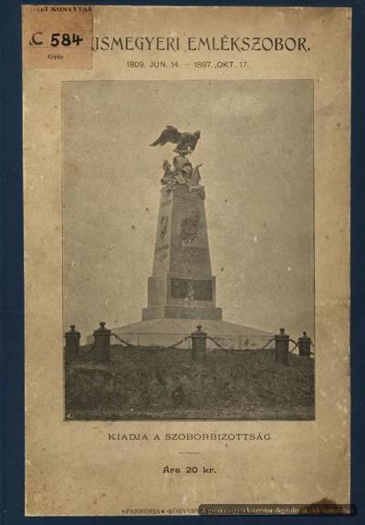 A kismegyeri emlékszobor :  1809. jún. 14-1897.okt. 17.