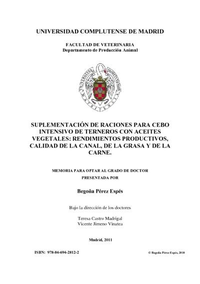 Suplementación de raciones para cebo intensivo de terneros con aceites vegetales rendimientos productivos, calidad dela canal, de la grasa y de la carne