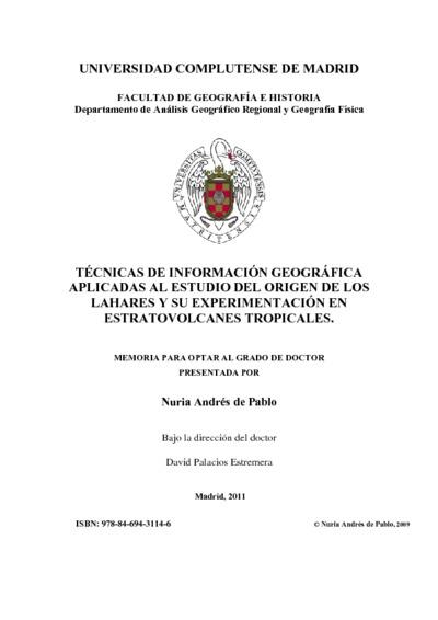 Técnicas de información geográfica aplicadas al estudio del origen de los lahares y su experimentación en estratovolcanes tropicales