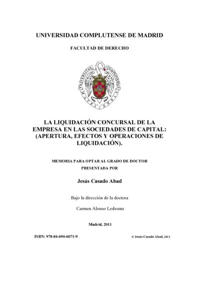 La liquidación concursal de la empresa en las sociedades de capital (apertura, efectos y operaciones de liquidación)