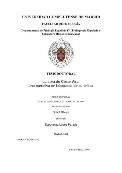 La obra de César Aira una narrativa en búsqueda de su crítica