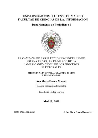La campaña de las elecciones generales de España en 2008, en el marco de la americanización de los procesos electorales