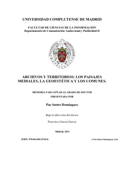 Archivos y territorios los paisajes mediales, la geoestética y los comunes