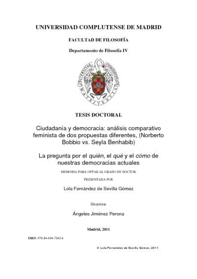 Ciudadanía y democracia análisis comparativo feminista de dos propuestas diferentes, (Norberto Bobbio vs. Seyla Benhabib) : la pregunta por el quién, el qué y el cómo de nuestras democracias actuales
