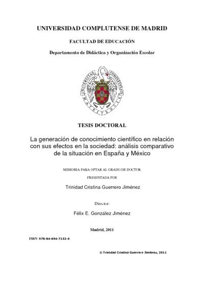 La generación de conocimiento científico en relación con sus efectos en la sociedad análisis comparativo de la situación en España y México