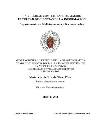 Aportaciones al estudio de la imagen gráfica como documento social la imagen festiva de la muerte en México