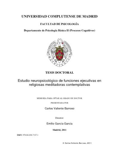 Estudio neuropsicológico de funciones ejecutivas en religiosas meditadoras contemplativas