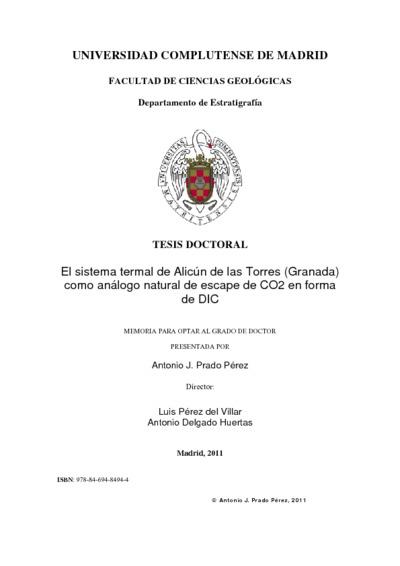 El sistema termal de Alicún de las Torres (Granada) como análogo natural de escape de CO2 en forma de DIC implicaciones paleoclimáticas y como sumidero de CO2