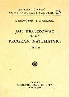 Jak realizować nowy program matematyki. Cz. 2