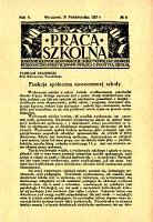 Praca Szkolna : dodatek miesięczny do Głosu Nauczycielskiego, poświęcony sprawom pedagogiczno-dydaktycznym w związku z praktyką szkolną, Rok V, nr 8