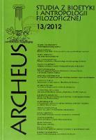 Archeus : studia z bioetyki i antropologii filozoficznej. T. 13