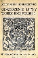 Odrodzenie Litwy wobec idei polskiej