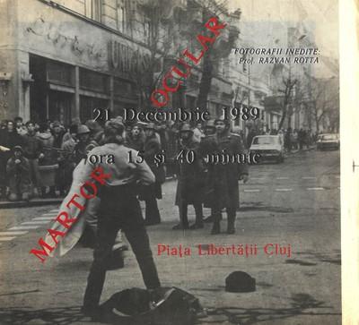Album fotografic. 21 decembrie 1989. Piața Libertății Cluj