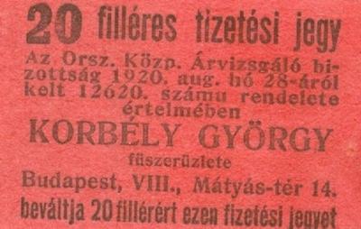Korbély György fűszerüzletének 20 filléres fizetési jegye