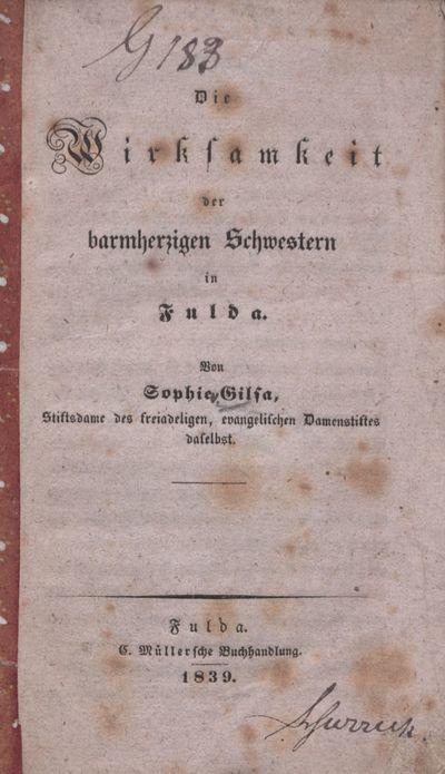 Die Wirksamkeit der barmherzigen Schwestern in Fulda