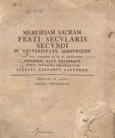 Memoriam sacram festi secularis secundi in Universitate Marburgensi die XIV. Augusti A.O.R. MDCCXXVII sollemni ritu celebrati bonis omnibus prosequitur