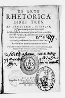De Arte rhetorica libri tres, ex Aristotele, Cicerone et Quintiliano praecipue deprompti... auctore Cypriano Soario... Subjiciuntur... ejusdem rhetorices tabulae [Ludovico Carbone auctore]...