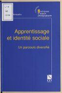 Apprentissage et identité sociale : un parcours diversifié / Nathalie Amoudru