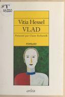 Vlad / Vitia Hessel ; présenté par Claire Etcherelli